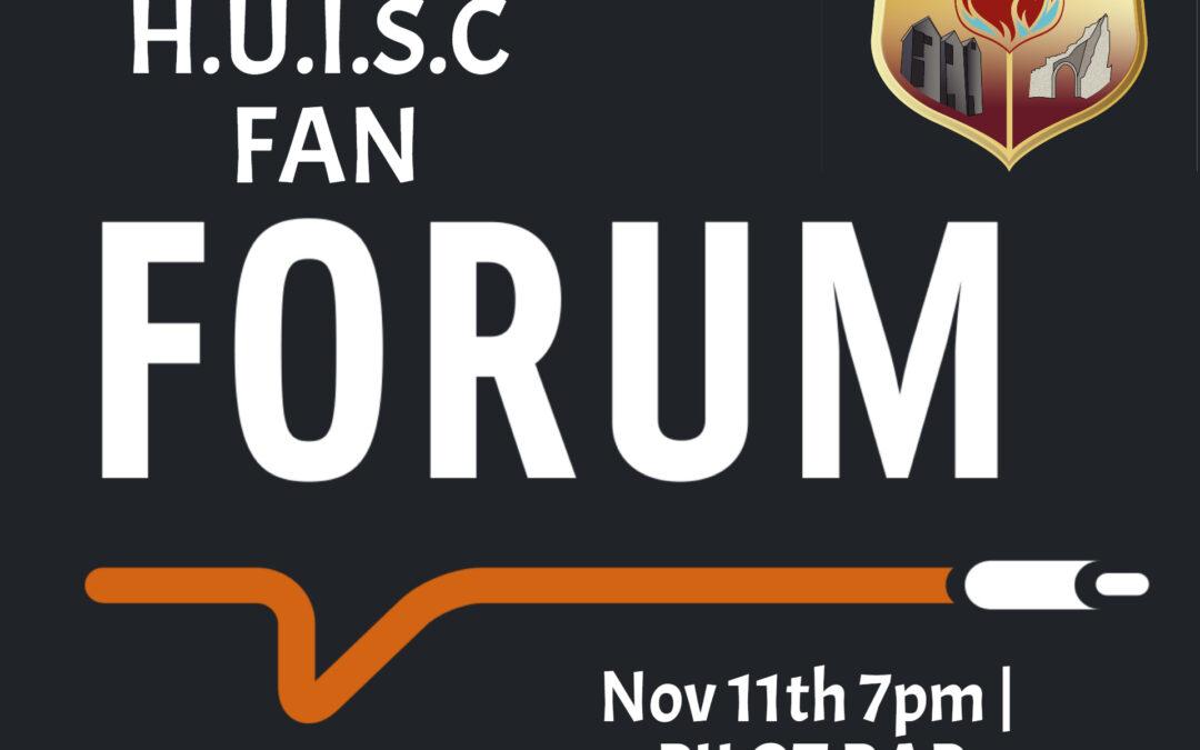 HUISC Fan Forum Announcement